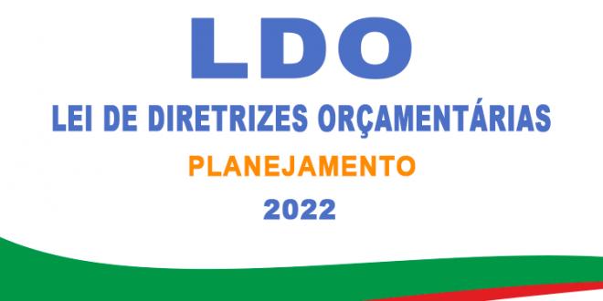 Audiência da LDO 2022 será realizado no dia 11 de junho
